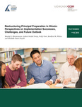 Restructuring Principal Preparation in Illinois: Perspectives on Implementation Successes, Challenges, and Future Outlook